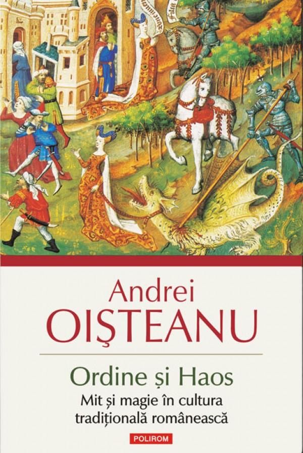<em>Ordine si Haos</em> de Andrei Oisteanu – o carte esentiala despre mit si magie in cultura traditionala romaneasca