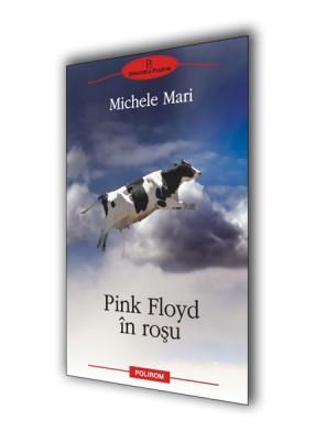 Michele Mari – <i>Pink Floyd in rosu</i>