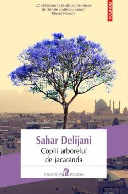 Sahar Delijani – <em>Copiii arborelui de jacaranda</em>