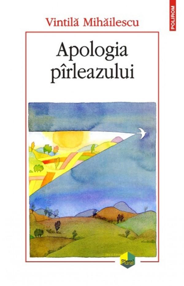 """<em>Apologia pirleazului</em>, de la antropologie publica la """"comentariat"""""""