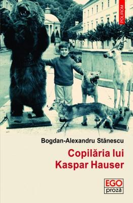 Cand Kaspar Hauser a venit la Iasi