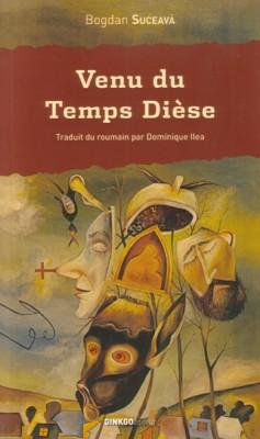 <em>Venea din timpul diez</em>de Bogdan Suceava ajunge in librariile Frantei