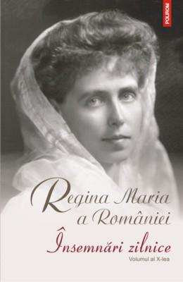 Regina Maria a Romaniei – <em>Insemnari zilnice. Volumul al X-lea (1 ianuarie – 31 decembrie 1928)</em>