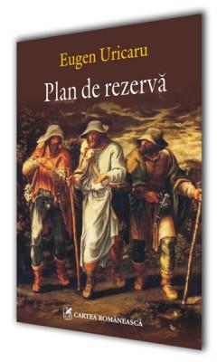 Eugen Uricaru – <i>Plan de rezerva</i>