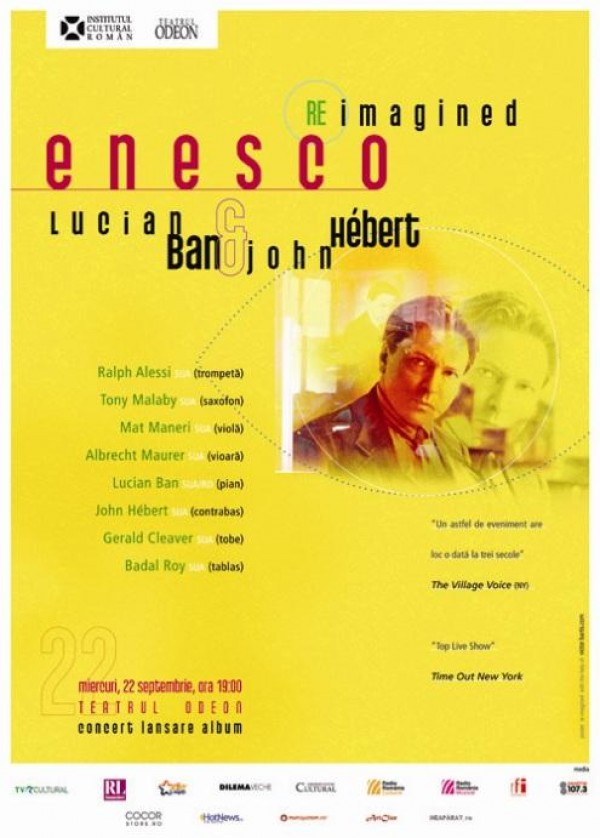 Enesco Re-Imagined by Lucian Ban si John Hébert la Teatrul Odeon