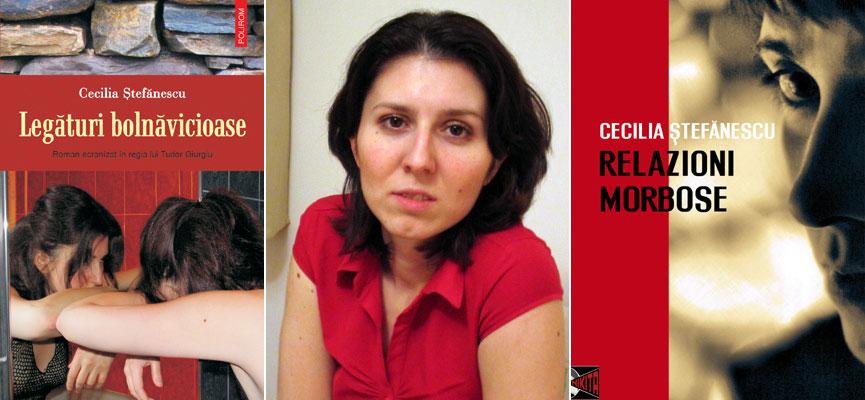 "Romanul ""Legaturi bolnavicioase"" de Cecilia Stefanescu a aparut in limba italiana"