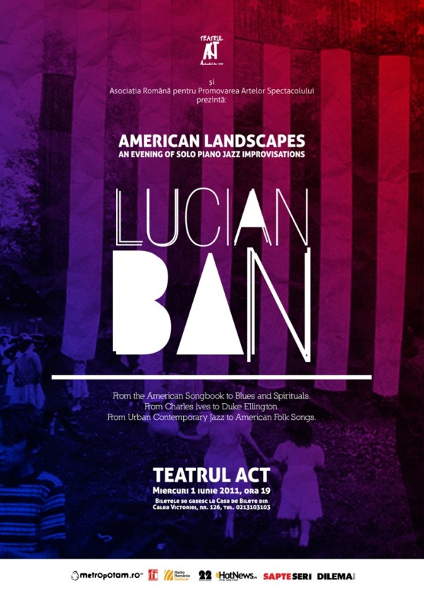 """LUCIAN BAN: """"American Landscapes"""" @ Teatrul Act"""