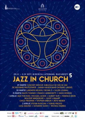 In Biserica Luterana se asculta jazz: festivalul JAZZ in CHURCH la a cincea editie