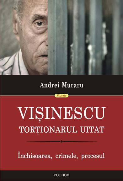 """Interviu cu istoricul Andrei Muraru: """"Vișinescu este fără îndoială un criminal lipsit de remușcări"""""""