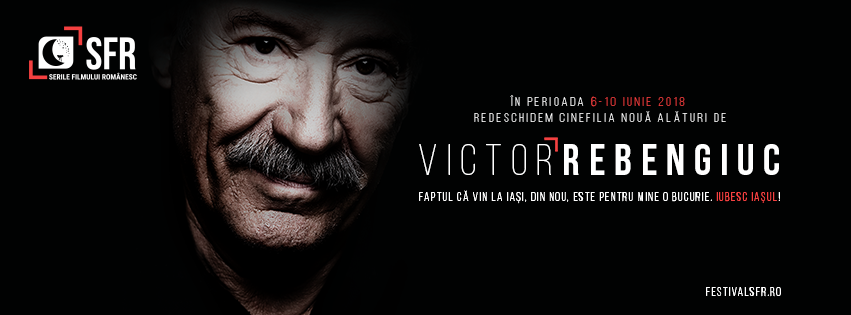 Victor Rebengiuc va fi aniversat în 2018 la Iași, în cadrul SFR