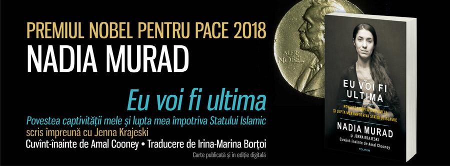 Nadia Murad, autoarea volumului Eu voi fi ultima, laureată a Premiului Nobel pentru Pace 2018