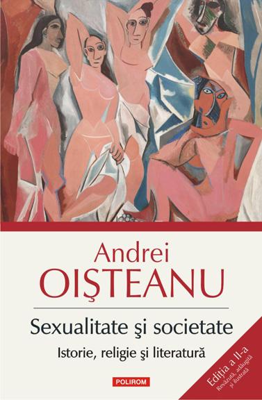 Gaudeamus 2018 – Discuție pe marginea noii ediții a volumului <i>Sexualitate și societate</i> semnat de Andrei Oișteanu