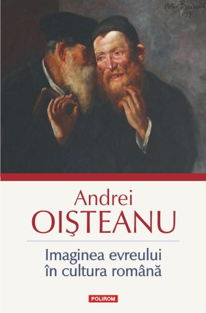Volumul <i>Imaginea evreului în cultura română</i>, de Andrei Oișteanu, în limba italiană
