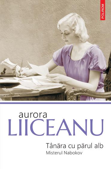 """Interviu cu scriitoarea Aurora Liiceanu: """"Cred că în relația Vladimir-Vera Nabokov există și umbre, nu se poate altfel"""""""