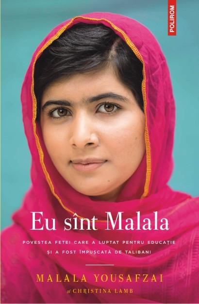 Carte nouă de Malala Yousafzai, laureata Premiului Nobel pentru Pace 2014, la Editura Polirom