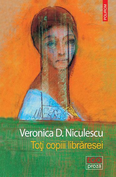 """Interviu cu scriitoarea Veronica D. Niculescu: """"Scrisul e singurătate"""""""