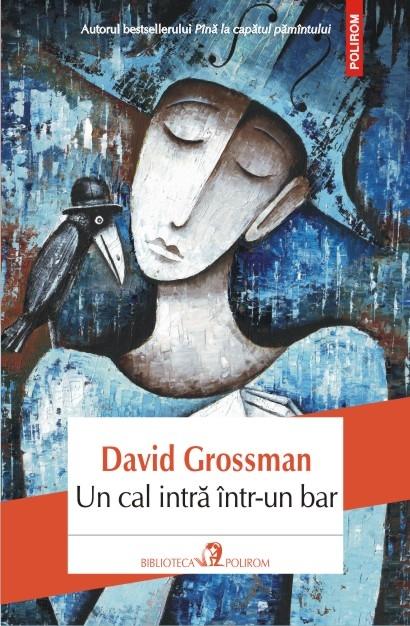 În cărțile lui David Grossman poți să râzi și de suferință