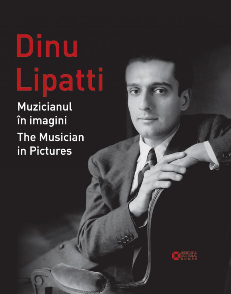 Muzicianul Dinu Lipatti și pictorul Vadim Crețu, în două albume editate de ICR