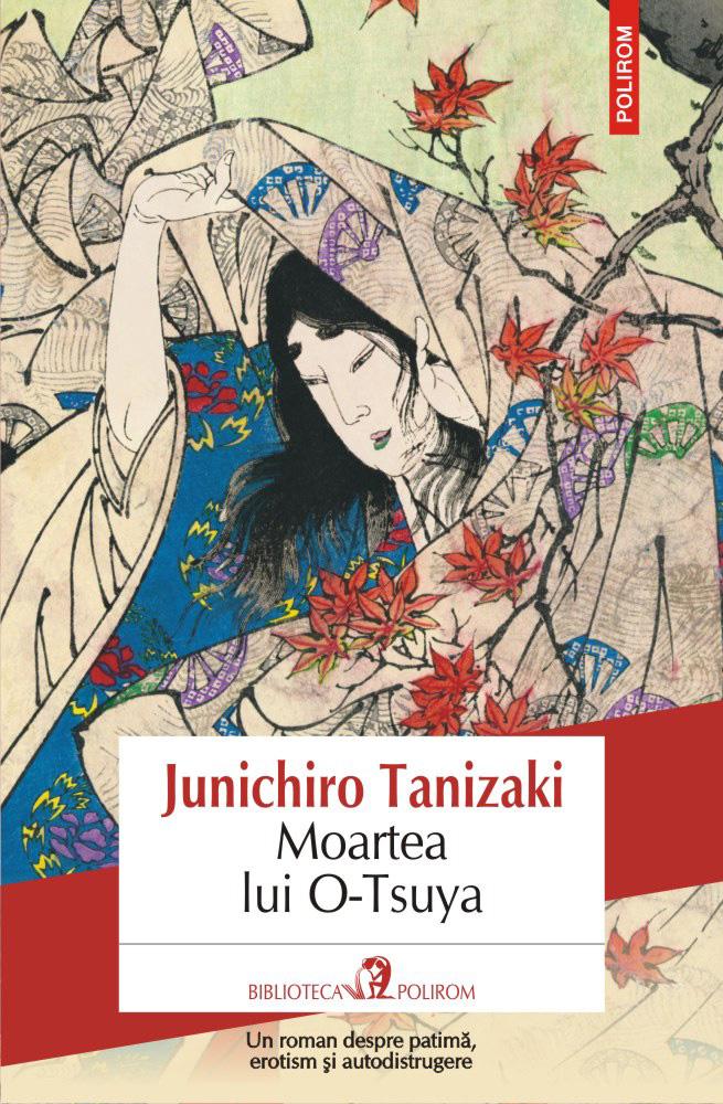 Sânge, erotism și mult suspans: incursiune în romanele lui Junichiro Tanizaki