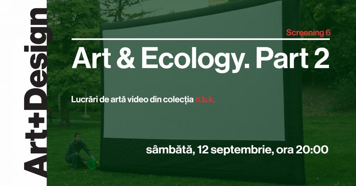Proiecții de lucrări de artă video din colecția n.b.k. – Artă și ecologie