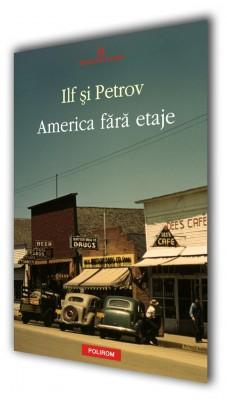 Ilf si Petrov – <i>America fara etaje</i>