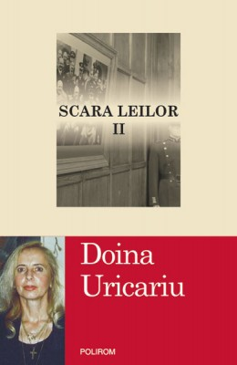 Doina Uricariu – <i>Scara leilor</i>