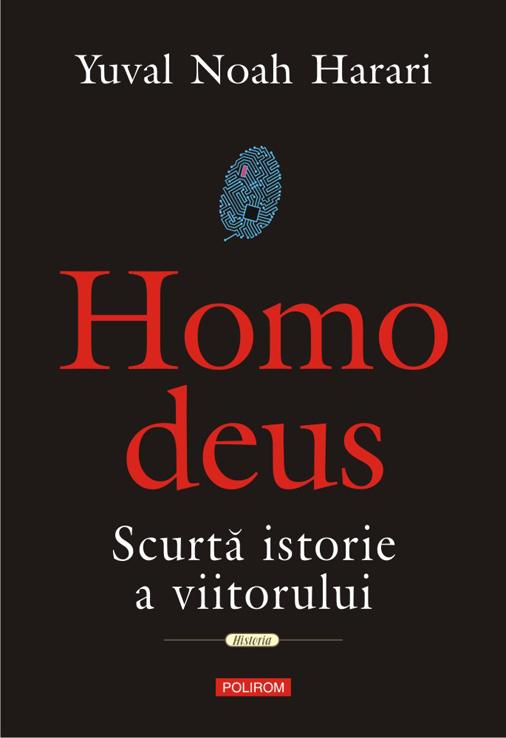 Yuval Noah Harari, profetul sfârșitului omului